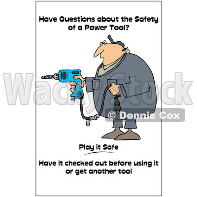 Clipart Worker With A Taped Drill Cord With A Safety Warning - Royalty Free Illustration © djart #1087730