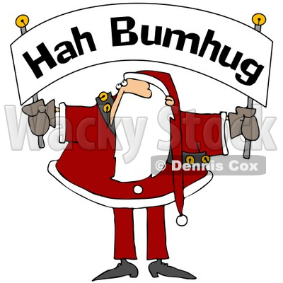Royalty-Free (RF) Clipart Illustration of Santa Holding And Looking Up At A Hah Bumbug Banner © djart #78920