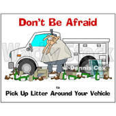 Cartoon Of A Man Surrounded By Litter Around His Truck With Safety Text - Royalty Free Clipart © djart #1134444