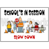 Cartoon of a Slow down School Crosswalk Guard and Children with Text - Royalty Free Clipart © Dennis Cox #1172277