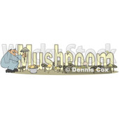 Cartoon of a Crouching Man Holding a Fungus over the Word MUSHROOM - Royalty Free Clipart © djart #1213655
