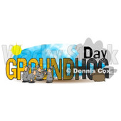 Clipart of GROUNDHOG DAY Text with Men and Punxsutawney Phil - Royalty Free Illustration © djart #1216241