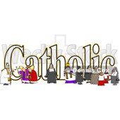 Clipart of a the Word Catholic with a Nun Bishops and Altar Boys - Royalty Free Illustration © Dennis Cox #1216611