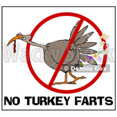 Clipart of a Cartoon Brown Thanksgiving Turkey Bird Farting in a Restricted Symbol over No Turkey Farts Text - Royalty Free Vector Illustration © djart #1361508