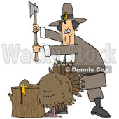 Clipart Illustration of a Male Pilgrim Holding An Axe Above A Turkey On A Chopping Block, Preparing To Kill It For Thanksgiving Dinner © Dennis Cox #24995
