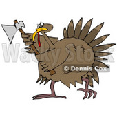 Clipart Illustration of a Pissed Thanksgiving Turkey Bird Running Around With An Ax, Ready To Attack Any People That Want To Eat It © djart #24998