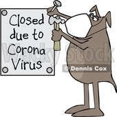Cartoon Dog Nailing up a Closed Due to Corona Virus Sign © djart #1708586